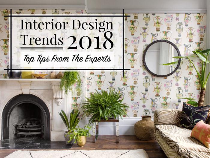 INTERIOR DESIGN TRENDS 2018: I MIGLIORI CONSIGLI DEGLI